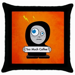 Orange Funny Too Much Coffee Black Throw Pillow Case