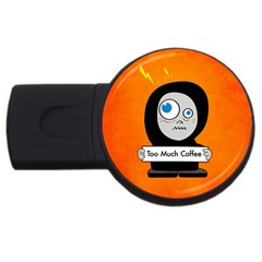 Orange Funny Too Much Coffee 1GB USB Flash Drive (Round)