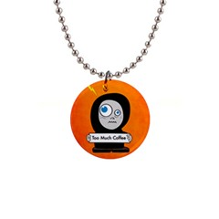 Orange Funny Too Much Coffee Button Necklace