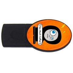 Orange Funny Too Much Coffee 4gb Usb Flash Drive (oval)