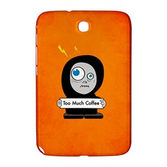Orange Funny Too Much Coffee Samsung Galaxy Note 8.0 N5100 Hardshell Case