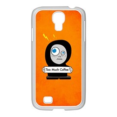 Orange Funny Too Much Coffee Samsung Galaxy S4 I9500/ I9505 Case (white)
