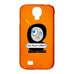 Orange Funny Too Much Coffee Samsung Galaxy S4 Classic Hardshell Case (pc+silicone)