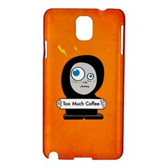 Orange Funny Too Much Coffee Samsung Galaxy Note 3 N9005 Hardshell Case
