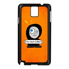 Orange Funny Too Much Coffee Samsung Galaxy Note 3 N9005 Case (black)