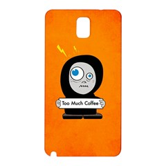 Orange Funny Too Much Coffee Samsung Galaxy Note 3 N9005 Hardshell Back Case