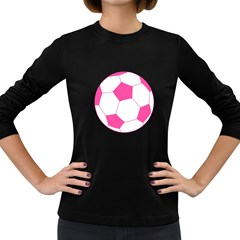 Soccer Ball Pink Women s Long Sleeve T-shirt (Dark Colored)
