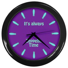 Always Time For Zeppelin Wall Clock (black)
