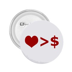 Love Is More Than Money 2.25  Button