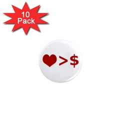 Love Is More Than Money 1  Mini Button Magnet (10 pack)