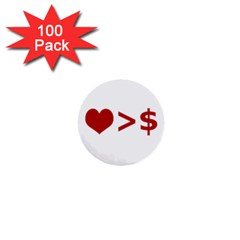 Love Is More Than Money 1  Mini Button (100 pack)