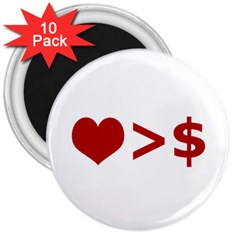 Love Is More Than Money 3  Button Magnet (10 pack)