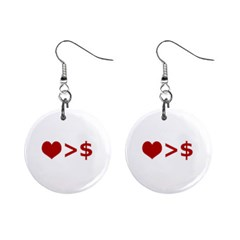 Love Is More Than Money Mini Button Earrings