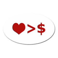 Love Is More Than Money Magnet (oval)