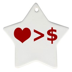 Love Is More Than Money Star Ornament (Two Sides)