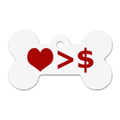 Love Is More Than Money Dog Tag Bone (One Sided)