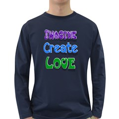 Imagine Create Love Men s Long Sleeve T-shirt (Dark Colored)