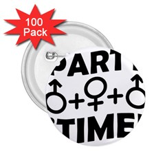 Party Time Threesome Sex Concept Typographic Design 2.25  Button (100 pack)