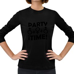 Party Time Threesome Sex Concept Typographic Design Women s Long Sleeve T Shirt (dark Colored)