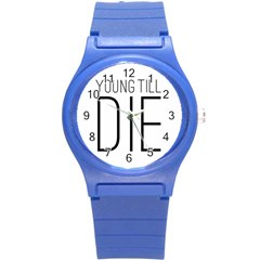 Young Till Die Typographic Statement Design Plastic Sport Watch (Small)