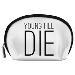Young Till Die Typographic Statement Design Accessory Pouch (large)