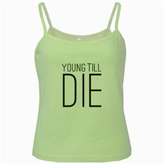 Young Till Die Typographic Statement Design Green Spaghetti Tank