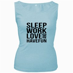 Sleep Work Love And Have Fun Typographic Design 01 Women s Tank Top (Baby Blue)