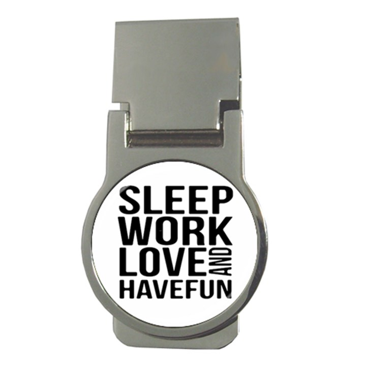 Sleep Work Love And Have Fun Typographic Design 01 Money Clip (Round)