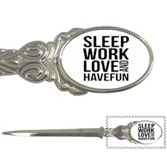 Sleep Work Love And Have Fun Typographic Design 01 Letter Opener