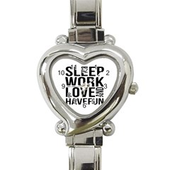 Sleep Work Love And Have Fun Typographic Design 01 Heart Italian Charm Watch