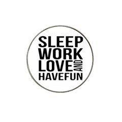 Sleep Work Love And Have Fun Typographic Design 01 Golf Ball Marker 4 Pack (for Hat Clip)