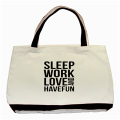 Sleep Work Love And Have Fun Typographic Design 01 Classic Tote Bag