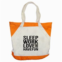 Sleep Work Love And Have Fun Typographic Design 01 Accent Tote Bag