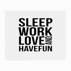 Sleep Work Love And Have Fun Typographic Design 01 Glasses Cloth (small, Two Sided)