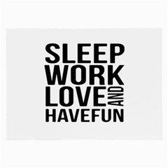 Sleep Work Love And Have Fun Typographic Design 01 Glasses Cloth (large, Two Sided)