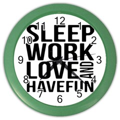 Sleep Work Love And Have Fun Typographic Design 01 Wall Clock (color)