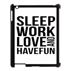 Sleep Work Love And Have Fun Typographic Design 01 Apple Ipad 3/4 Case (black)