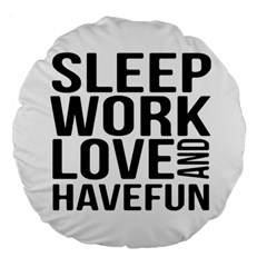 Sleep Work Love And Have Fun Typographic Design 01 18  Premium Round Cushion