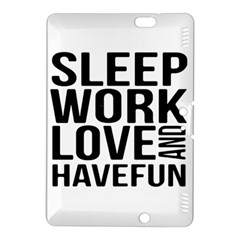 Sleep Work Love And Have Fun Typographic Design 01 Kindle Fire HDX 8.9  Hardshell Case