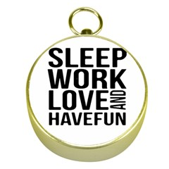 Sleep Work Love And Have Fun Typographic Design 01 Gold Compass