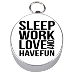 Sleep Work Love And Have Fun Typographic Design 01 Silver Compass