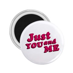 Just You And Me Typographic Statement Design 2 25  Button Magnet