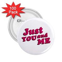 Just You And Me Typographic Statement Design 2 25  Button (100 Pack)