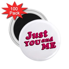 Just You and Me Typographic Statement Design 2.25  Button Magnet (100 pack)