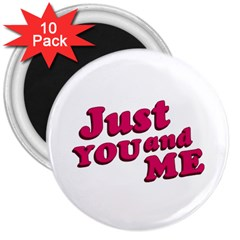 Just You and Me Typographic Statement Design 3  Button Magnet (10 pack)