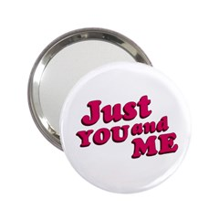 Just You and Me Typographic Statement Design Handbag Mirror (2.25 )