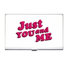 Just You and Me Typographic Statement Design Business Card Holder