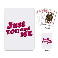 Just You And Me Typographic Statement Design Playing Cards Single Design