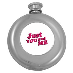Just You and Me Typographic Statement Design Hip Flask (Round)
