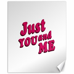 Just You and Me Typographic Statement Design Canvas 16  x 20  (Unframed)